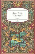 Couverture du livre « L'île à hélice » de Jules Verne aux éditions Motifs