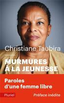 Couverture du livre « Murmures à la jeunesse » de Christiane Taubira aux éditions Pluriel