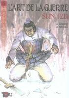 Couverture du livre « L'art de la guerre t.6 ; sun tzu » de Weimin et Zhiqing aux éditions Editions Du Temps