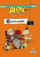 Couverture du livre « Alex t.1 ; profession : glandeur ! » de Manu et Polpino aux éditions Editions Du Coprin