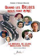 Couverture du livre « Quand les belges nous font rire ; le recueil de leurs meilleurs textes » de Bernard Marliere et Corinne Marliere aux éditions Jourdan