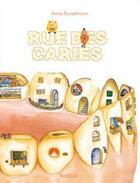 Couverture du livre « Rue des caries » de Russelmann Anna aux éditions Nord-sud