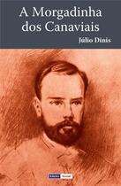 Couverture du livre « A Morgadinha dos Canaviais » de Julio Dinis aux éditions Edicoes Vercial