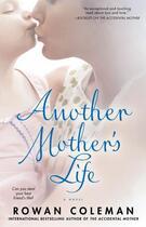Couverture du livre « Another Mother's Life » de Rowan Coleman aux éditions Pocket Books
