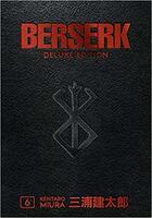 Couverture du livre « Berserk deluxe volume 6 /anglais » de Kentaro Miura aux éditions Random House Us