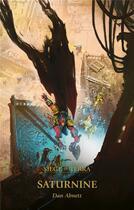 Couverture du livre « Saturnine » de Dan Abnett aux éditions Black Library