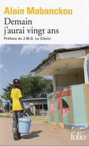 Couverture du livre « Demain j'aurai vingt ans » de Alain Mabanckou aux éditions Gallimard