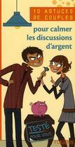Couverture du livre « 10 Astuces De Couple ; Pour Calmer Les Discussions D'Argent » de Isabelle O'Neill aux éditions Fleurus
