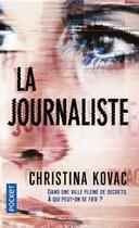 Couverture du livre « La journaliste » de Kovak Christina aux éditions Pocket