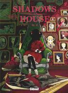 Couverture du livre « Shadows house T.4 » de So-Ma-To aux éditions Glenat