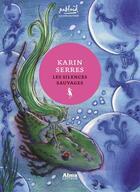 Couverture du livre « Les silences sauvages » de Karin Serres aux éditions Alma Editeur
