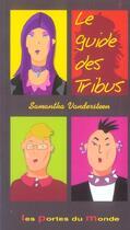 Couverture du livre « Chacun Sa Tribu » de I Kochko et A Brijatoff aux éditions Portes Du Monde