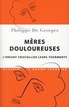 Couverture du livre « Mères douloureuses » de Philippe De Georges aux éditions Navarin