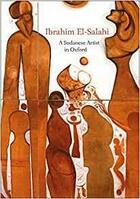 Couverture du livre « Ibrahim el-salahi a sudanese artist in oxford /anglais » de Fritsch Lena aux éditions Ashmolean