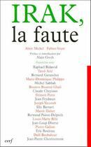 Couverture du livre « Irak, la faute » de Michel A aux éditions Cerf