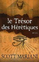 Couverture du livre « Le trésor des hérétiques » de Scott Mariani aux éditions City