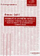 Couverture du livre « Possibilité de la symétrie virtuelle » de Armand Gatti aux éditions L'entretemps
