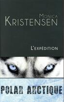 Couverture du livre « L'expédition » de Monica Kristensen aux éditions Gaia