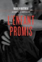Couverture du livre « L'enfant promis » de Maureen Martineau aux éditions Courte Echelle