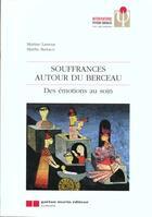Couverture du livre « Souffrances autour du berceau » de Lamour/Barraco M/M aux éditions Gaetan Morin