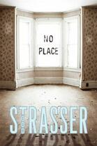 Couverture du livre « No Place » de Todd Strasser aux éditions Simon & Schuster Books For Young Readers