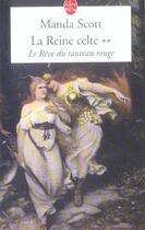 Couverture du livre « Le reve du taureau rouge (la reine celte, tome 2) » de Manda Scott aux éditions Lgf