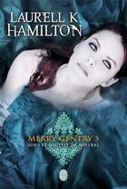 Couverture du livre « Merry Gentry T.5 ; sous le souffle de mistral » de Laurell K. Hamilton aux éditions J'ai Lu