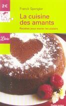 Couverture du livre « Cuisine Des Amants » de Franck Spengler aux éditions J'ai Lu