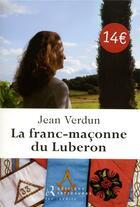 Couverture du livre « La franc-maçonne du Luberon » de Jean Verdun aux éditions Les Editions Retrouvees