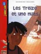 Couverture du livre « Les treize et une nuits » de Nicolas Debon et Jean-Michel Payet aux éditions Bayard Jeunesse