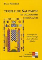 Couverture du livre « Temple de Salomon et diagrammes symboliques » de Patrick Negrier aux éditions Ivoire Clair