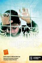 Couverture du livre « #tous migrants » de Gabrielle Desarzens aux éditions Je Seme