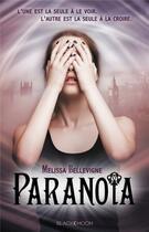 Couverture du livre « Paranoïa » de Melissa Bellevigne aux éditions Black Moon
