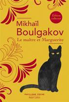 Couverture du livre « Le maître et Marguerite » de Mikhail Boulgakov aux éditions Robert Laffont
