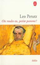 Couverture du livre « Où roules-tu, petite pomme ? » de Leo Perutz aux éditions Lgf