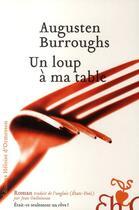 Couverture du livre « Un loup à ma table ; était-ce seulement un rêve ? » de Augusten Burroughs aux éditions Heloise D'ormesson