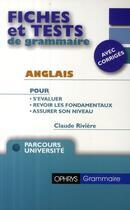 Couverture du livre « Fiches et tests de grammaire ; anglais ; parcours université » de Claude Riviere aux éditions Ophrys