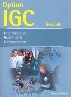 Couverture du livre « Option igc » de Chantal Berges aux éditions Bertrand Lacoste