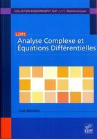 Couverture du livre « Analyse complexe et équations differentielles » de Luis Barreira aux éditions Edp Sciences