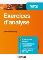 Couverture du livre « Exercices Mathematiques - Analyse Mpsi » de Delaunay David aux éditions De Boeck Superieur