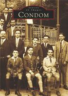 Couverture du livre « Condom » de Alain Geay aux éditions Editions Sutton