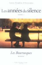 Couverture du livre « Les années du silence T.5 ; les bourrasques » de Louise Tremblay D'Essiambre aux éditions Guy Saint-jean