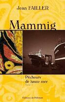 Couverture du livre « Mammig : pêcheurs de haute-mer t.3 » de Jean Failler aux éditions Palemon