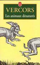 Couverture du livre « Les animaux dénaturés » de Vercors aux éditions Lgf