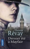 Couverture du livre « Dernier été à Mayfair » de Theresa Revay aux éditions Pocket