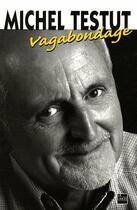 Couverture du livre « Vagabondage » de Testut aux éditions La Lauze