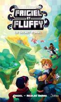 Couverture du livre « Frigiel et Fluffy - cycle des Farlands T.3 ; le secret d'Oriel » de Nicolas Digard et Frigiel et Thomas Frick aux éditions Slalom