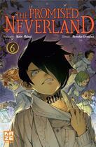 Couverture du livre « The promised Neverland T.6 » de Posuka Demizu et Kaiu Shirai aux éditions Kaze