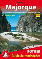 Couverture du livre « Majorque, 70 itinéraires » de Rolf Goetz aux éditions Rother