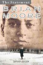 Couverture du livre « THE STATEMENT » de Brian Moore aux éditions Flamingo
